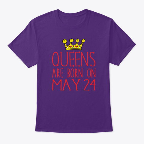 Queens Are Born On May 24 Purple T-Shirt Front