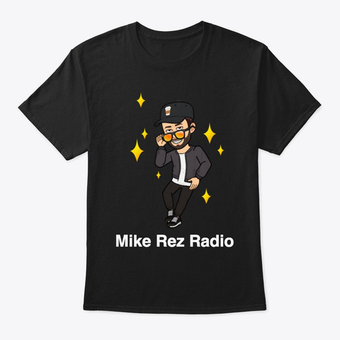 Mike Rez Radio Black T-Shirt Front