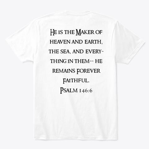 Forever Faithful White T-Shirt Back
