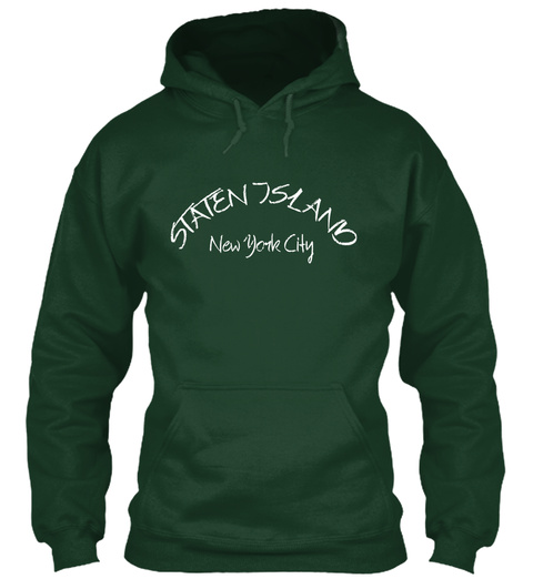 Hoodie Staten Island New York City White Forest Green T-Shirt Front
