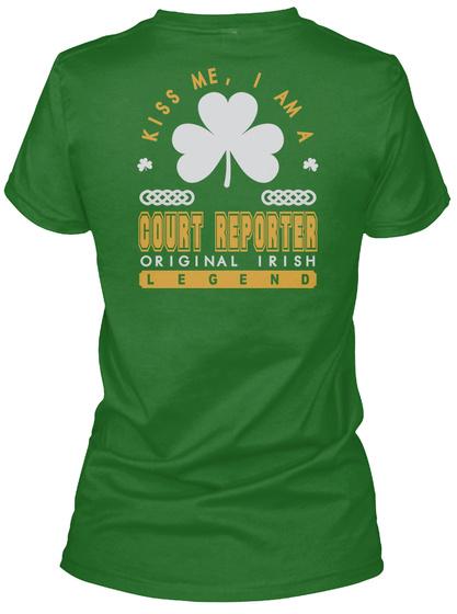 Court Reporter Original Irish Job T Shirts Irish Green T-Shirt Back