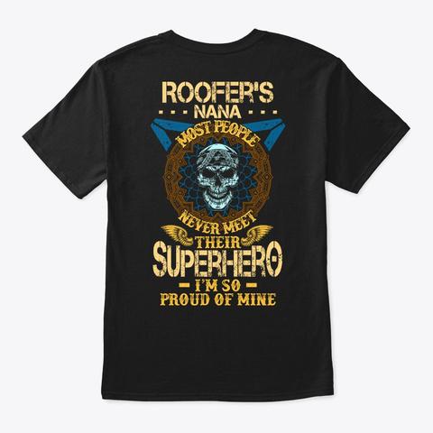 Proud Roofer's Nana Shirt Black T-Shirt Back