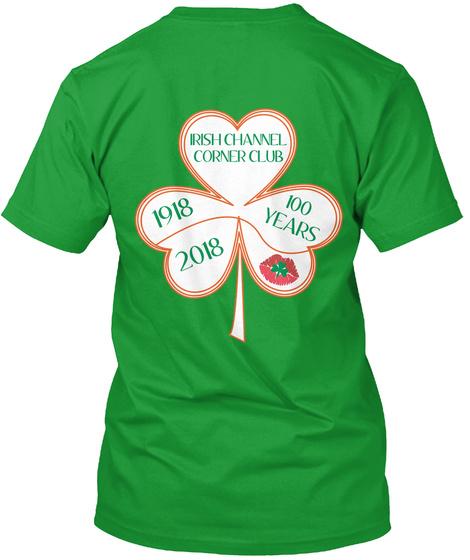 Irish Channel Corner Club 1918 100 Years 2018 Kelly Green T-Shirt Back