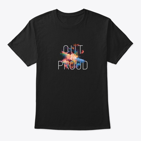 Gay Pride Out And Proud Lgbt Rainbow Gif Black T-Shirt Front