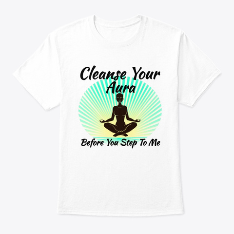 Cleanse Your Aura (Blue) White T-Shirt Front