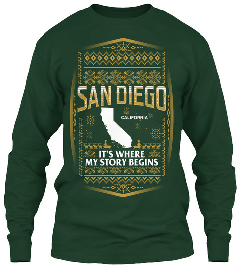 San Diego California It's Where My Story Begins Forest Green T-Shirt Front