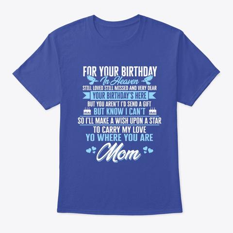 Mom My Angels T Shirt   In Memory Deep Royal T-Shirt Front