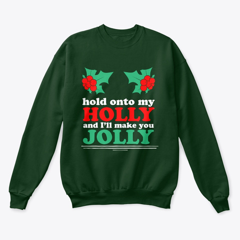 I'll Make You Jolly!  Deep Forest  T-Shirt Front