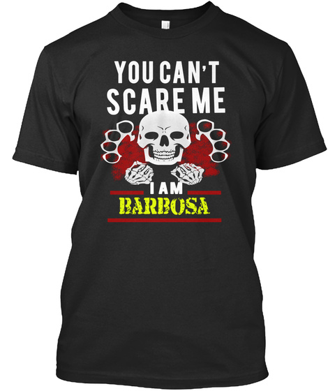 You Cant Scare Me I Am Barsoa Black T-Shirt Front