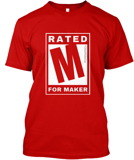 Rated M For Maker Classic Red T-Shirt Front