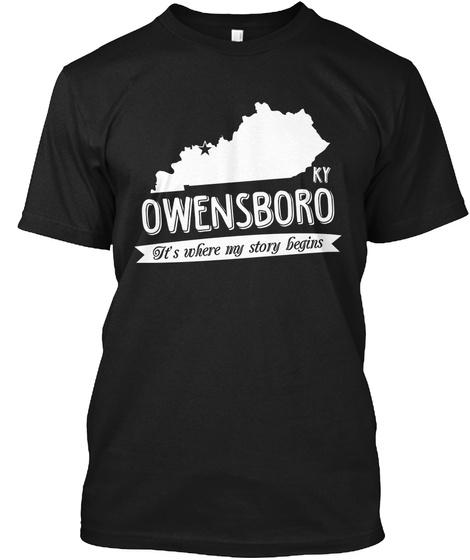 Kt Owensboro It's Where My Story Bigins Black T-Shirt Front