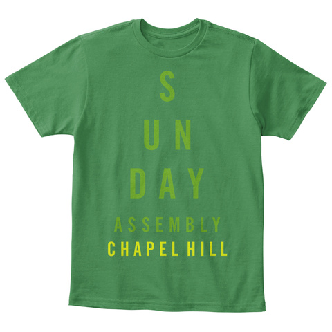 S U N Day Assembly Chapel Hill Kelly Green  Kaos Front