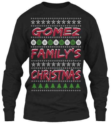 Gomez Gomez Family's Family's Christmas Christmas Black T-Shirt Front