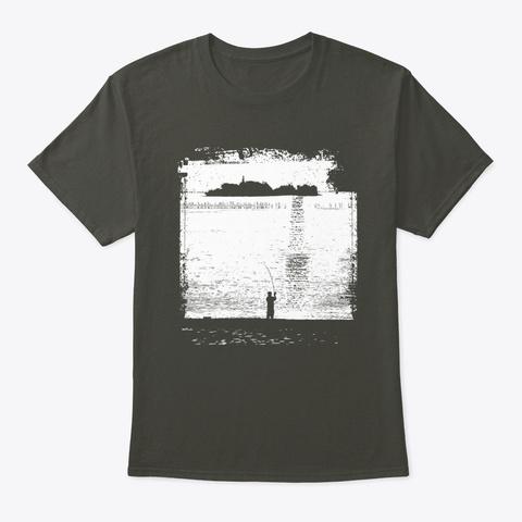 Outdoors Fisherman Fish, Fishing Husband Smoke Gray T-Shirt Front
