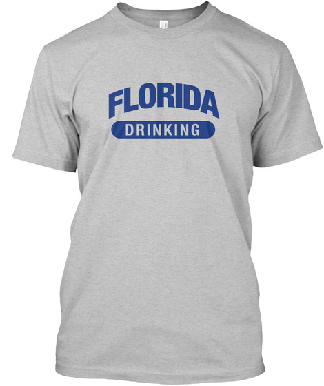 Florida Drinking Light Heather Grey  T-Shirt Front