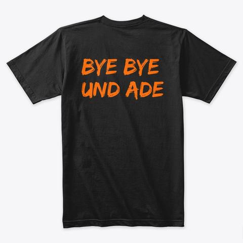 Bye Bye Und Ade Black T-Shirt Back