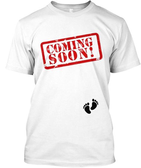 Coming Soon Tshirt White T-Shirt Front