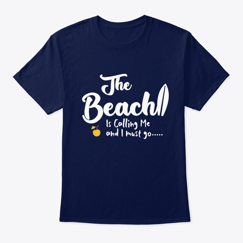 The Beach Is .., Travel, Holiday, Navy T-Shirt Front
