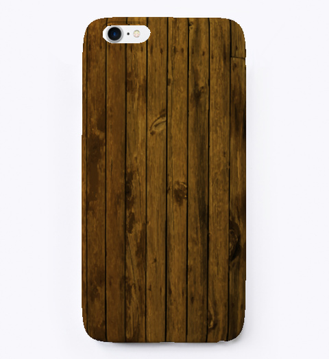 Wood Texture I Phone Case White T-Shirt Front
