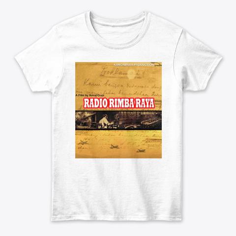 Radio Rimba Raya  White T-Shirt Front