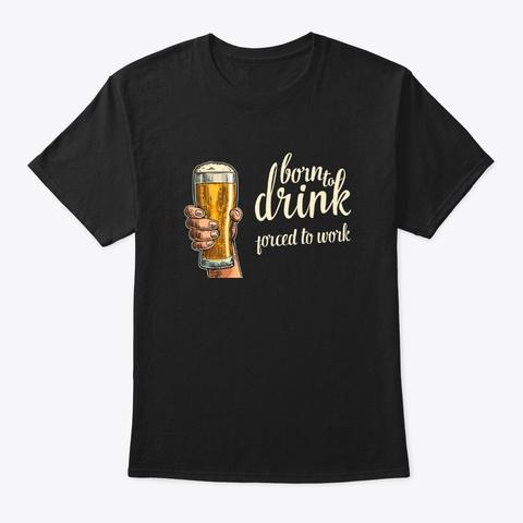 Beer Drinkin Shirt Black T-Shirt Front