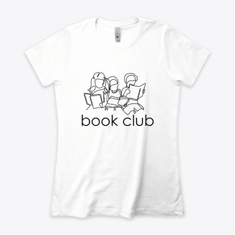 Book Club Friends (Light) White T-Shirt Front