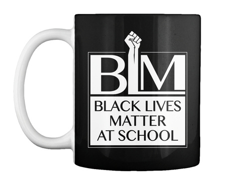 Black Lives Matter At School 19' Black Camiseta Front