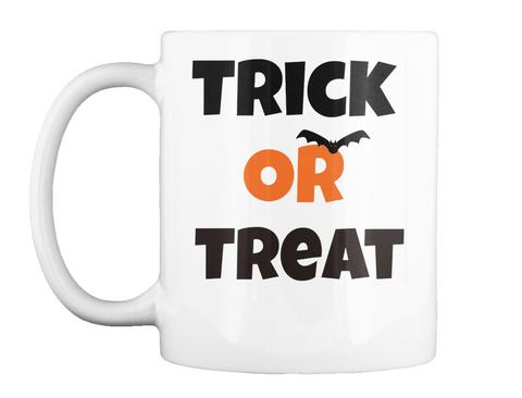 Trick Or Treat Halloween Mug White Mug Front