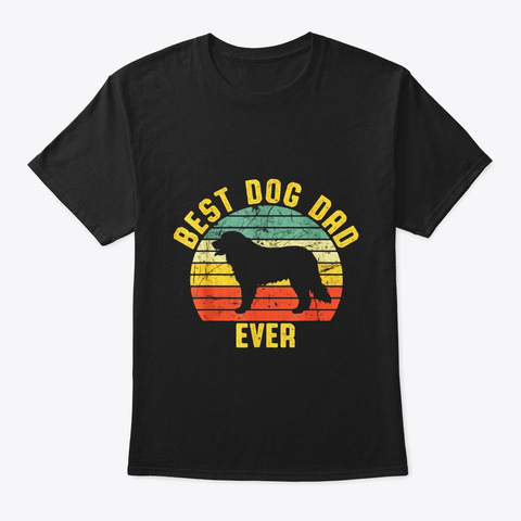 Vintage Best Dog Dad Ever Bernese Black T-Shirt Front