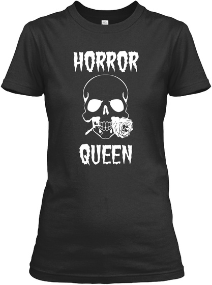 Horror  Queen  Black T-Shirt Front
