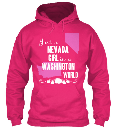 Just A Nevada Girl In A Washington World Heliconia T-Shirt Front