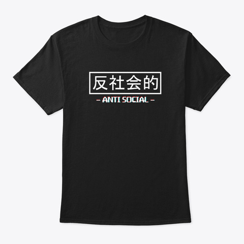 Anti Social Japanese Text Aesthetic Black T-Shirt Front