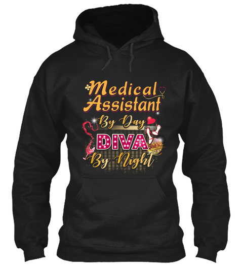 Medical Assistant By Day Diva By Night Black T-Shirt Front