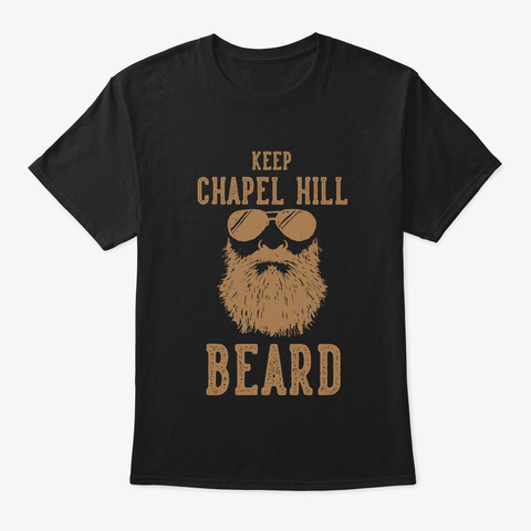 Keep Chapel Hill North Carolina Beard Black T-Shirt Front