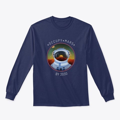 Occupy Mars By 2030 Astronaut Navy T-Shirt Front