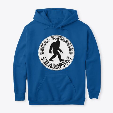 Bigfoot  Social Distancing Champion  Royal T-Shirt Front