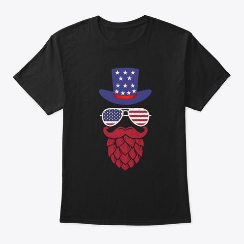 Funny 4th Of July Hat Glasses Beard Hop  Black T-Shirt Front