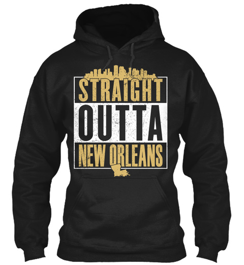 Straight Outta New Orleans  Black T-Shirt Front
