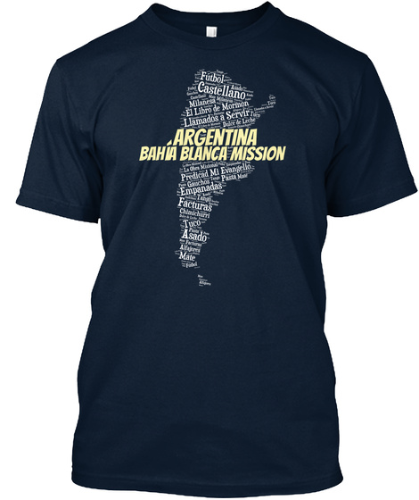 Argentina Bahia Blanca Mission New Navy T-Shirt Front
