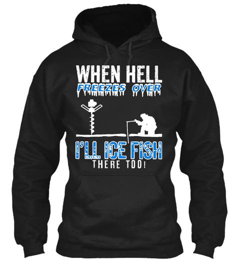 Ice Fishing! Black T-Shirt Front