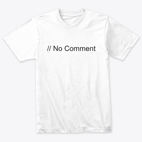 No Comment Heather White T-Shirt Front