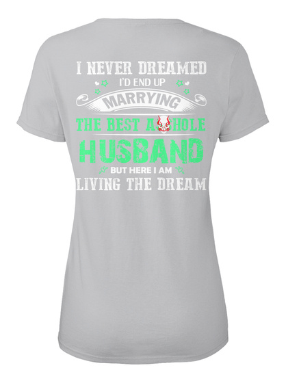 069d6c43aedb Marring The Best Husband Funny - I never dreamed I'd end up marrying ...