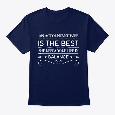 Funny Accountant Wife Design Navy T-Shirt Front