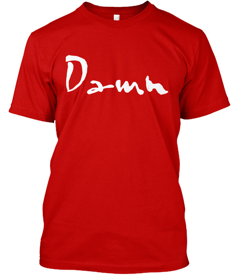 Damn Classic Red T-Shirt Front