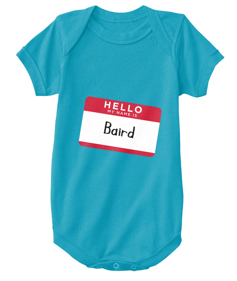 Baird Hello, My Name Is Baird Turquoise T-Shirt Front