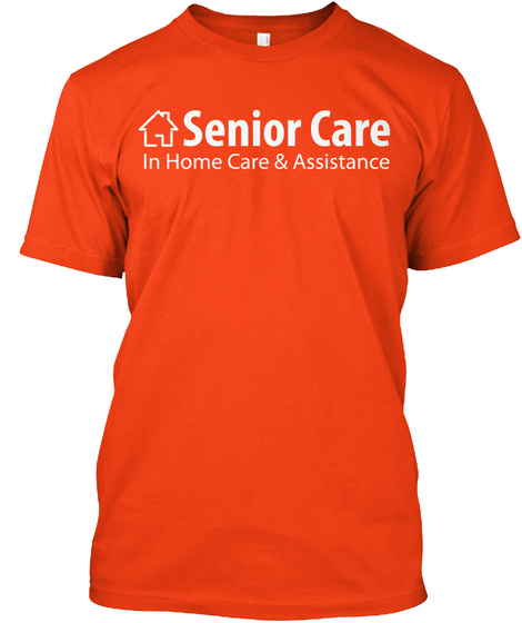 Senior Care In Home Care & Assistance Deep Orange  Camiseta Front