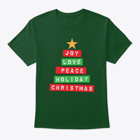 Joy Love Peace Holiday Christmas Tree Deep Forest T-Shirt Front