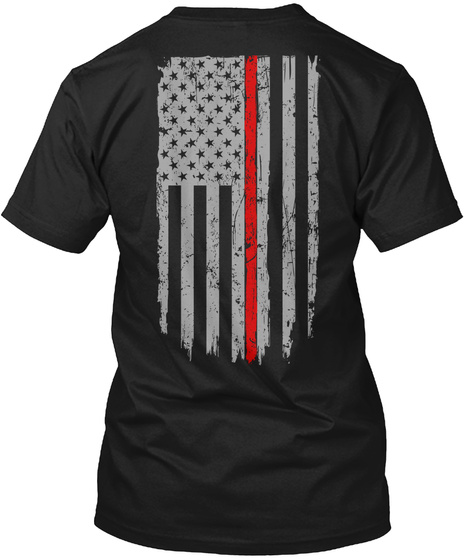 Thin Red Line Flag   Firefighter Shirt Black T-Shirt Back