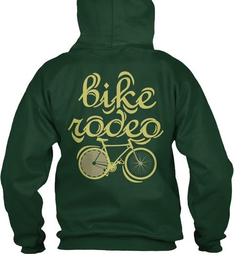 Bike Rodeo Forest Green Sweatshirt Back