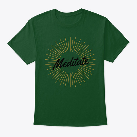 Let's Meditate Deep Forest T-Shirt Front